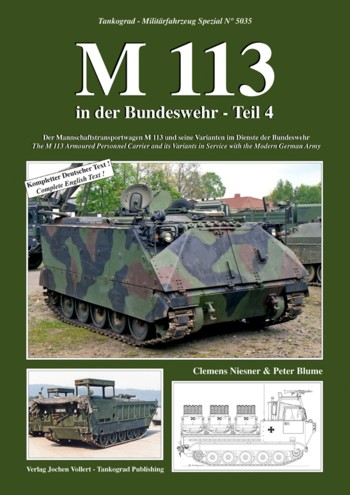 Tankograd Militärfahrze No. 5035: M113 in the Modern German Army, Part 4