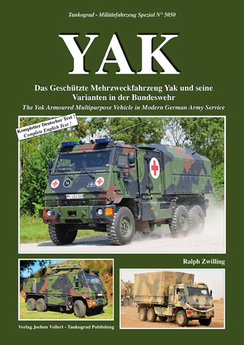 Tankograd Militärfahrzeug Spezial No. 5050: Yak. The Yak Armoured Multipurpose Vehicle in Modern German Army Service