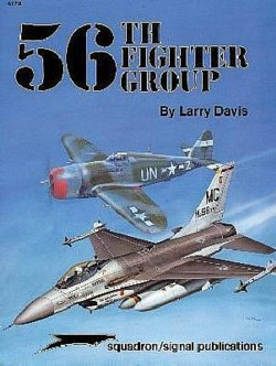 Squadron/Signal Publications # 6172: 56th Fighter Group