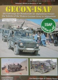 Tankograd Missions & Manoeuvres No. 7001: GECON-ISAF - The Vehicles of the Modern German Army in Afghanistan
