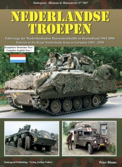 Tankograd Missions & Manoeuvres No. 7007: Nederlandse Troepen - Vehicles of the Royal Netherlands Army in Germany 1963-2006