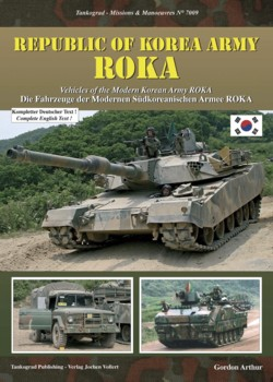Tankograd Missions & Manoeuvres No. 7009: Republic of Korea Army - ROKA - Vehicles of the Modern Korean Army ROKA