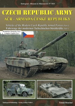 Tankograd Missions & Manoeuvres No. 7010: Vehicles of the Modern Czech Republic Armed Forces, Part 1