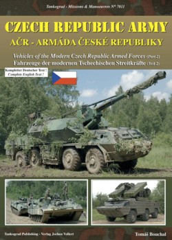 Tankograd Missions & Manoeuvres No. 7011: Vehicles of the Modern Czech Republic Armed Forces, Part 2