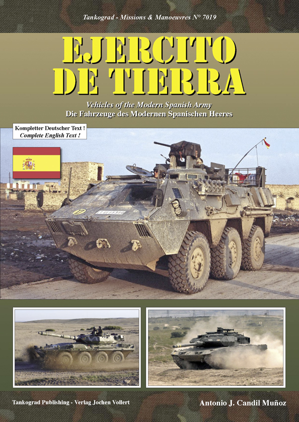 Tankograd Missions & Manoeuvres No. 7019: EJERCITO DE TIERRA - Vehicles of the Modern Spanish Army