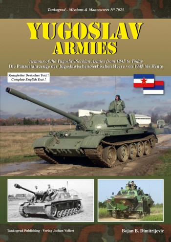 Tankograd Missions & Manoeuvres No. 7023: Yugoslav Armies - Armour of the Yugoslav/Serbian Armies from 1945 to Today