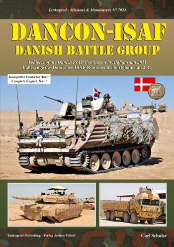 Tankograd Missions & Manoeuvres No. 7024: Vehicles of the Danish ISAF-Contingent in Afghanistan 2011Yugoslav Armies - Armour of the Yugoslav/Serbian Armies from 1945 to Today