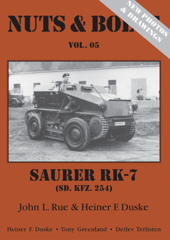 Nuts & Bolts Vol. 05: Saurer RK-7 (Sd.Kfz.254)