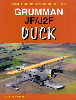 Naval Fighters # 84: Grumman JF/J2F Duck