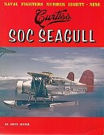 Naval Fighters # 89: Curtiss SOC SEAGULL