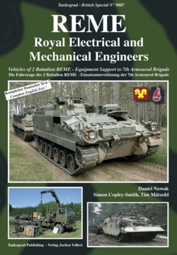 Tankograd British Spezial No. 9007: REME Royal Electrical and Mechanical Engineers - Vehicles of 2 Battalion REME - Equipment S