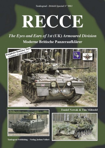 Tankograd British Spezial No. 9011: RECCE - The Eyes and Ears of the 1st (UK) Armoured Div.