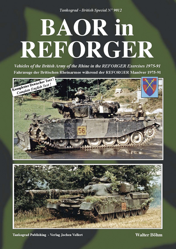 Tankograd British Spezial No. 9012: BAOR in REFORGER - Vehicles of the British Army of the Rhine in the REFORGER Exerc. 1975-91