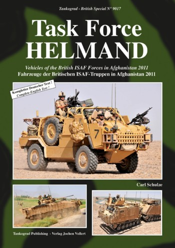 Tankograd British Spezial No. 9017: Task Force HELMAND - Vehicles of the British ISAF Forces in Afghanistan 2011