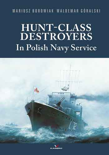 Hunt-Class Destroyers In Polish Navy Service.
