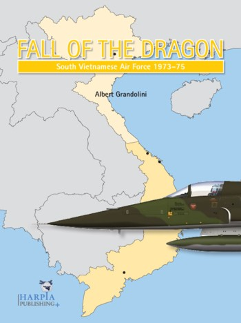 Fall of the Flying Dragon - South Vietnam Air Force 1973-75