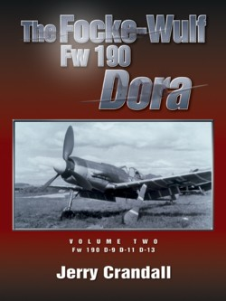 The Focke-Wulf Fw 190 Dora, Vol. 2: Fw 190 D-9, D-11, D-13