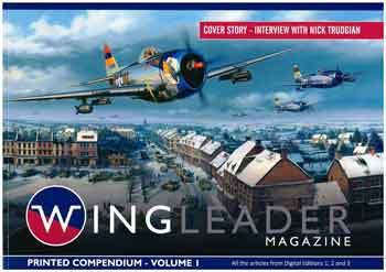 Wingleader Magazine, Printed Compendium, Vol. 1. All articles from Digitial Editions 1, 2, 3