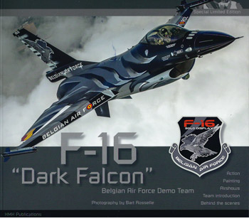 F-16 Dark Falcon. Belgian Airforce Demo Team. Special Limited Edition. Action, Painting, Airshows, Team Introduction.