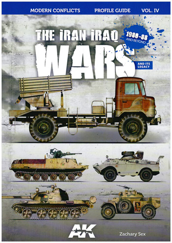 Modern Conflicts Prof. Guide Vol. 04: The Iran Iraq Wars 1980-1988 and Beyond