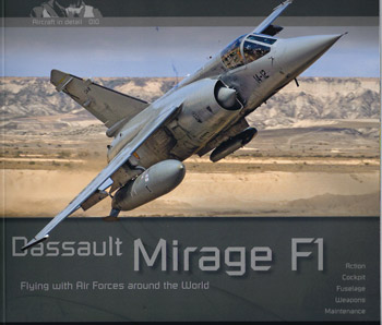 Dassault Mirage F1. Flying with Air Forces around the World