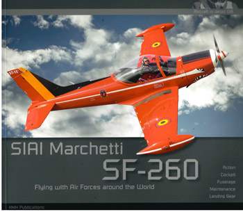 SIAI Marchetti SF-260. Action - Cockpit - Fuselage - Maintenance - Landing Gear.