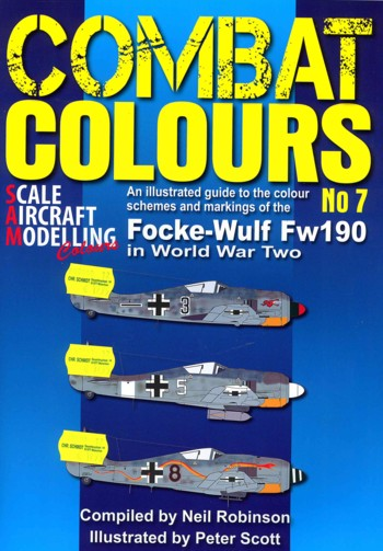 SAM Combat Colours No. 7: Focke- Wulf Fw 190 in WW II An Illustrated Guide to the colour Schemes and Markings