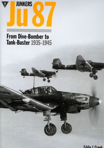"Junkers Ju 87 - From Dive Bomber to Tank Buster 1935-1945. <font color=""#FF0000"" face=""Arial, Helvetica, sans-serif"">Unchanged REPRINT considered for SPRING 2021, orders are welcome!</font>"