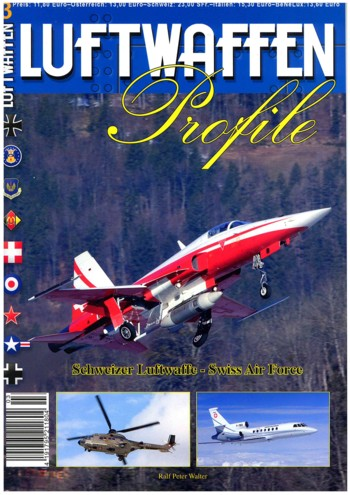 Luftwaffen Profile 03: Schweizer Luftwaffe - Swiss Air Force