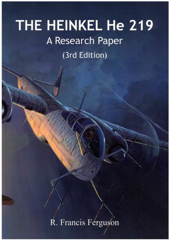 The Heinkel He 219 A Research Paper 3rd Edition