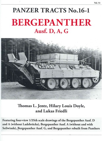 Panzer Tracts 16-1: Bergepanther Ausf D,A,G (= Vol. 51)