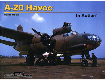Squadron Signal 10238: A-20 Havoc in Action