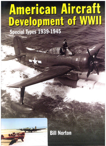American Aircraft Development of WW II. Special Types 1939-1945