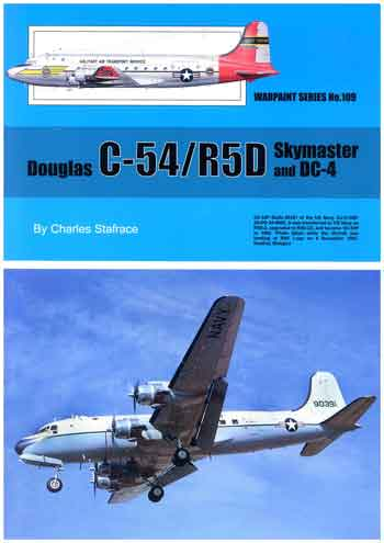 Warpaint No. 109: C54/R5D Skymaster and DC-4