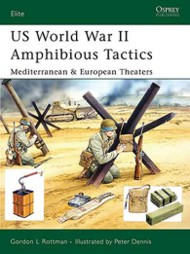 Osprey Elite 144: US World War II Amphibious Tactics - Midterranean & European Theaters