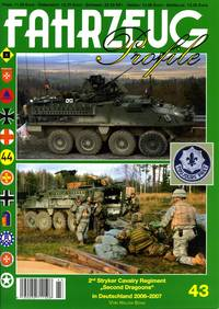 Fahrzeug Profile 43: 2nd Stryker Cavalry Regiment Second Dragoons in Deutschland 2006-2007