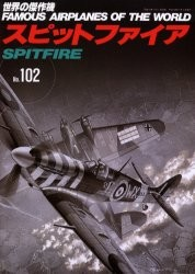 Famous Airplanes of the World No. 102: Spitfire