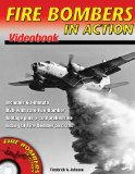 Fire Bombers in Action - Videobook (Inlcudes DVD)