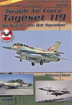 "AirDOC - Modern Combat Aircraft Special Series No. 06 - Israeli Air Force Tayeset 119 ""Ha'Atalef - The Bat Squadron"""