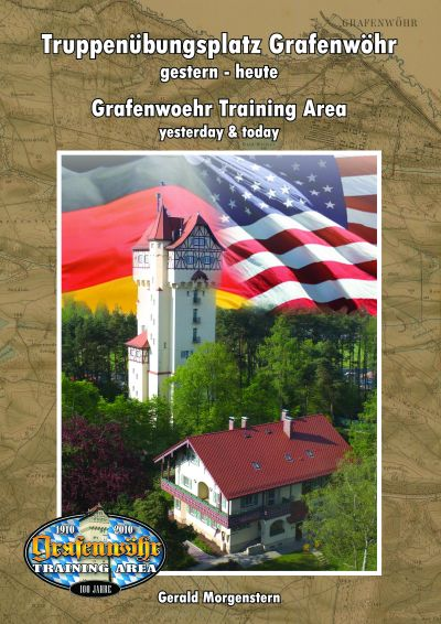 Grafenwoehr Training Area - Yesterday & Today