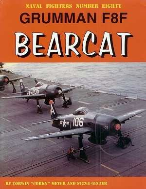 Naval Fighters # 80: Grumman F8F-2 Bearcat