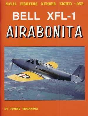 Naval Fighters # 81: Bell XFL-1 Airabonita