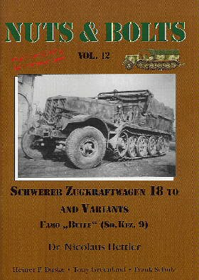 Nuts & Bolts Vol. 12: Schwerer Zugkraftwagen 18 to and Variants, FAMO Bulle, (Sd. Kfz. 9)