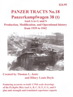 Panzer Tracts 18: Panzerkampfwagen 38(t), Ausf. A to G and S - Prod., Modification, Operat. History 1939-1942