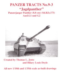 Panzer Tracts 09-3: Jagdpanther Panzerjaeger Panther (8.8cm) (SdKfz 173) Ausf G1 & G2