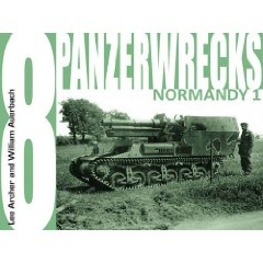 Panzerwrecks 08 - German Armour 1944-45: Normandy 1