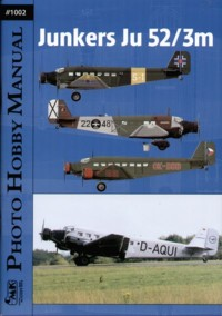 Photo Hobby Manual #1002: Junkers Ju 52/3m