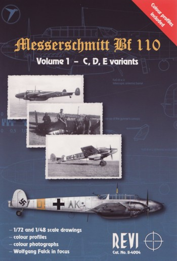 Revi 4004: Messerschmitt Bf 110, Vol. 1 - C,D,E variants, 1/72 and 1/48 scale, drawings, colour profiles, col. photogr.,W. Falck