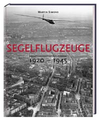 Segelflugzeuge 1920 bis 1945. SINGLE COPY! Pages slightly yellowing