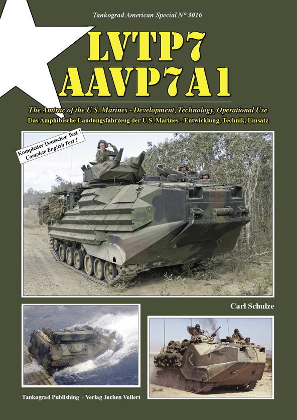 Tankograd American Special No. 3016: LVTP7 - AAVP7A1. The Amtrac of the U.S. Marines - Development, Technology, Operational Use
